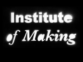Institute of Making